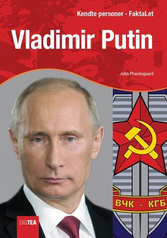 John Nielsen Præstegaard: Vladimir Putin