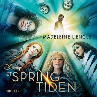 Madeleine L'Engle: Et spring i tiden