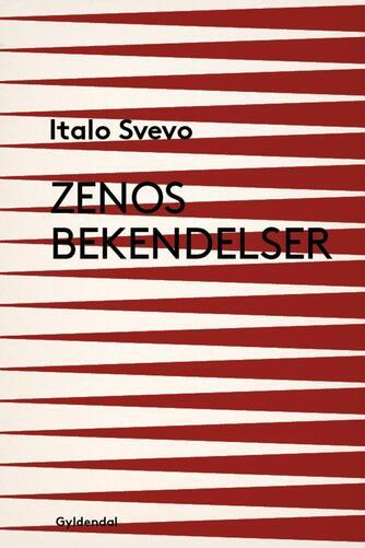 Italo Svevo: Zenos bekendelser (Ved Lene Waage Petersen)