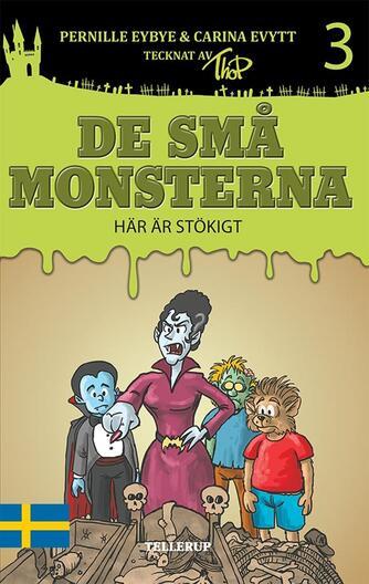 : De små monsterna #3: Här är stökigt
