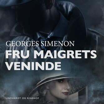 Georges Simenon: Fru Maigrets veninde