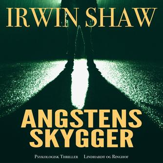 Irwin Shaw: Angstens skygger