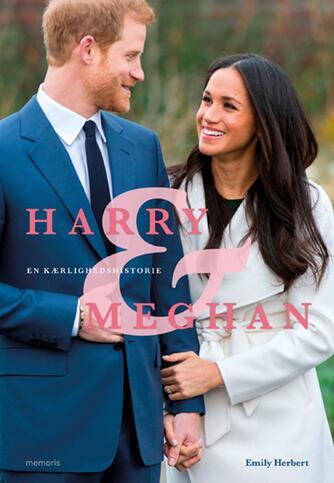 Emily Herbert: Harry & Meghan : en kærlighedshistorie