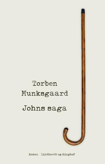 Torben Munksgaard: Johns saga : roman