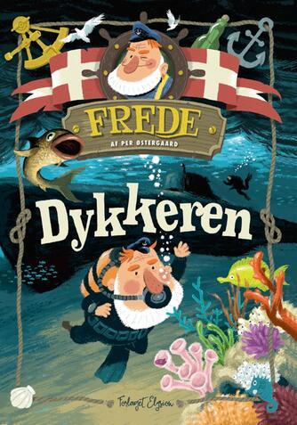Per Østergaard (f. 1950): Frede - dykkeren