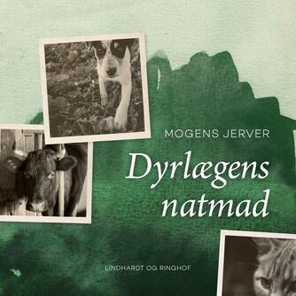 Mogens Jerver: Dyrlægens natmad