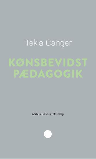 Tekla Canger: Kønsbevidst pædagogik