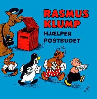 Carla Hansen (f. 1906), Vilh. Hansen (f. 1900): Rasmus Klump hjælper postbuddet