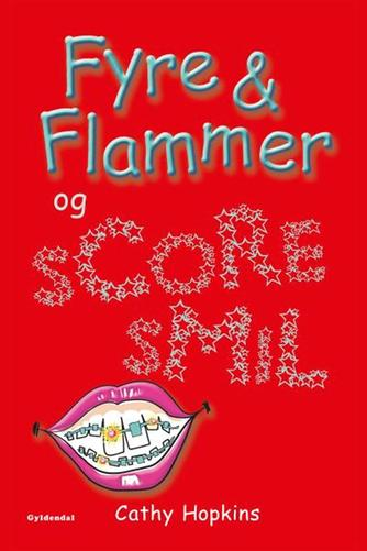 Cathy Hopkins: Fyre & flammer og scoresmil