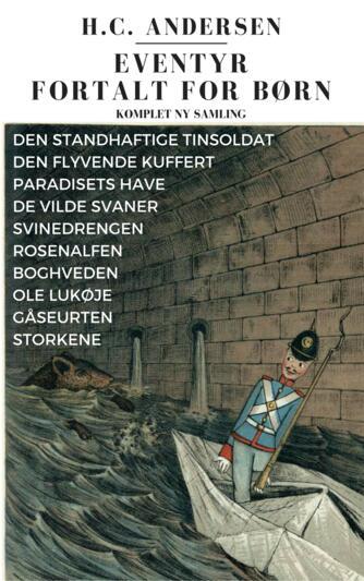 H. C. Andersen (f. 1805): Eventyr fortalt for børn : komplet ny samling (Komplet ny samling)