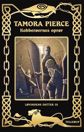 Tamora Pierce: Kobberøernes oprør