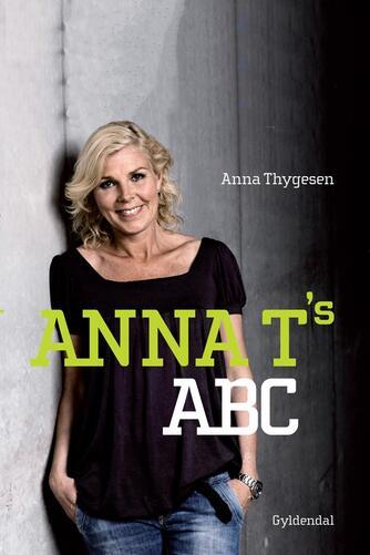 Anna Thygesen: Anna T's ABC
