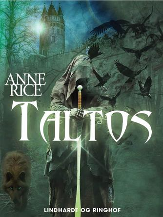 Anne Rice: Taltos : roman