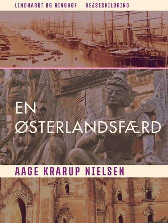 Aage Krarup Nielsen: En Østerlandsfærd