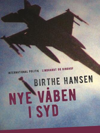 Birthe Hansen (f. 1960): Nye våben i syd