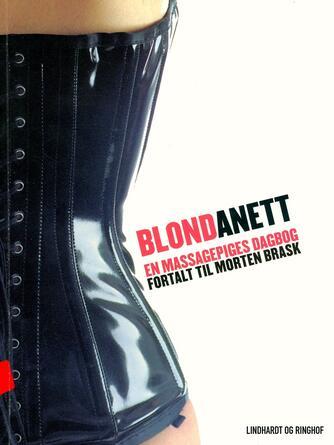 BlondAnett: En massagepiges dagbog