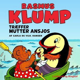 Carla Hansen (f. 1906): Rasmus Klump træffer Mutter Ansjos