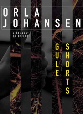 Orla Johansen (f. 1912): Gule shorts