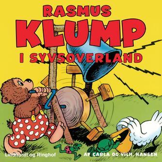 Carla Hansen (f. 1906): Rasmus Klump i syvsoverland