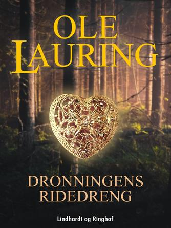 Ole Lauring: Dronningens ridedreng