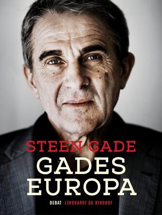 Steen Gade: Gades Europa