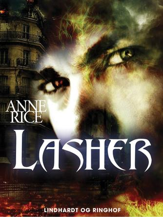 Anne Rice: Lasher : roman