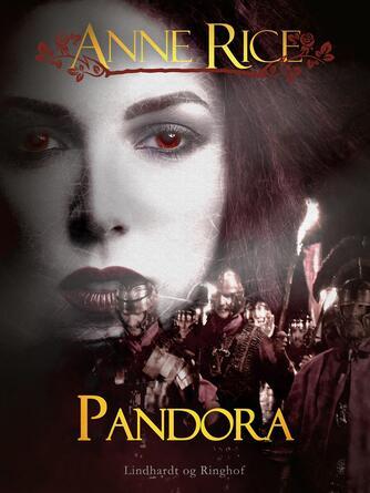 Anne Rice: Pandora : roman
