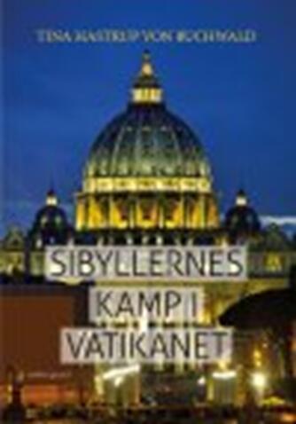 Tina Buchwald (f. 1969): Sibyllernes kamp i Vatikanet