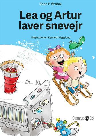 Brian P. Ørnbøl: Lea og Artur laver snevejr