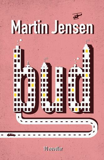 Martin Jensen (f. 1946): Bud : 10 noveller