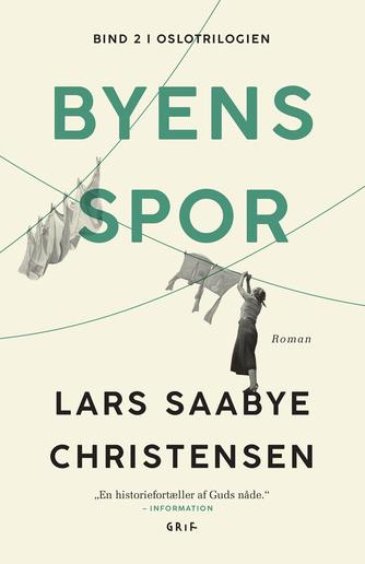 Lars Saabye Christensen (f. 1953): Byens spor. 2, Maj