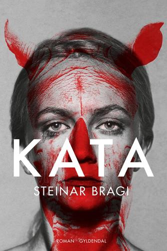 Steinar Bragi: Kata : roman