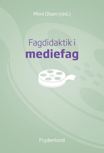 : Fagdidaktik i mediefag