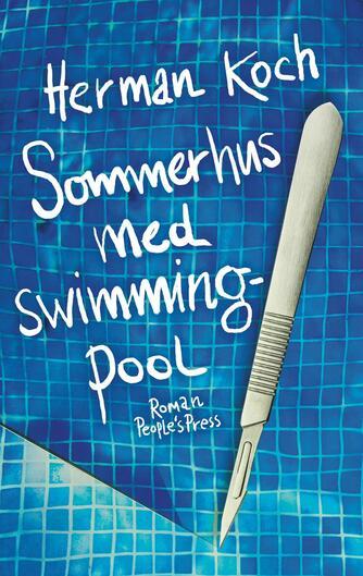Herman Koch: Sommerhus med swimmingpool : roman