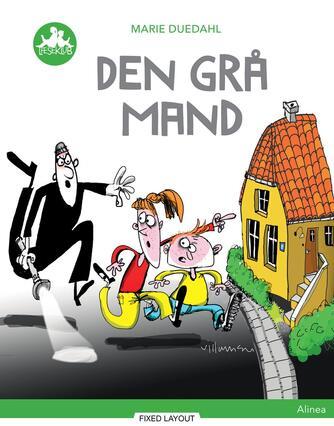 Marie Duedahl: Den grå mand