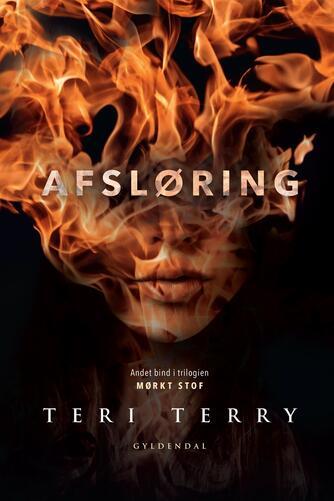 Teri Terry: Afsløring