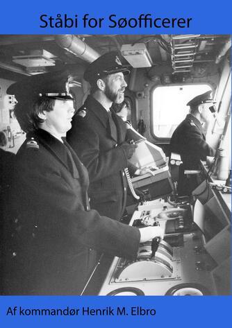H. Elbro: Ståbi for søofficerer