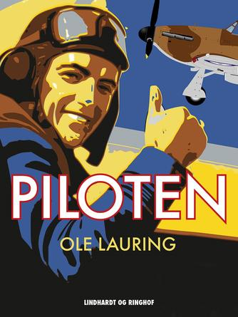 Ole Lauring: Piloten
