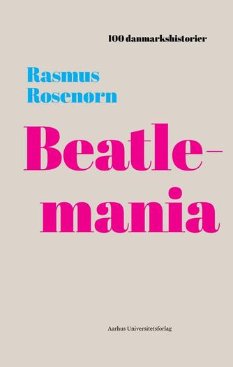 Rasmus Rosenørn: Beatlemania