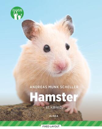 Andreas Munk Scheller: Hamster : et kæledyr