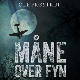 Ole Frøstrup: Måne over Fyn