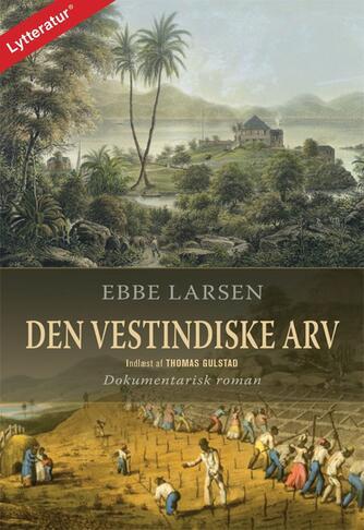 Ebbe Larsen (f. 1937): Den vestindiske arv