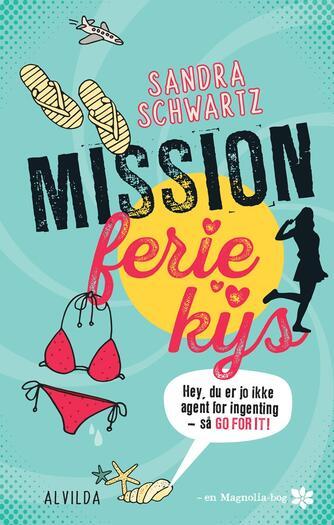 Sandra Schwartz: Mission feriekys