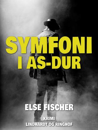 Else Fischer: Symfoni i As-dur