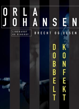 Orla Johansen (f. 1912): Dobbelt konfekt