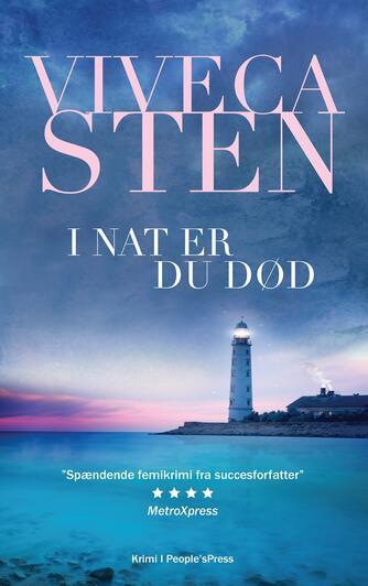Viveca Sten: I nat er du død
