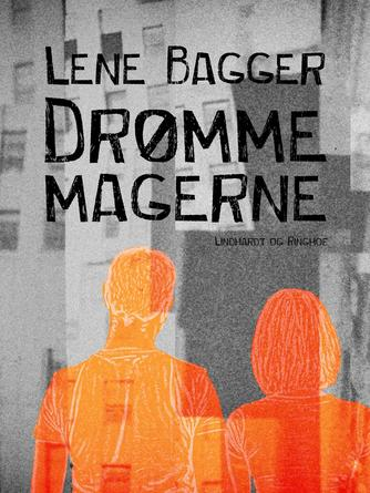 Lene Bagger: Drømmemagerne : roman