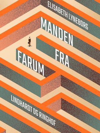 Elisabeth Lyneborg: Manden fra Farum : drømmen om Peter Lassen