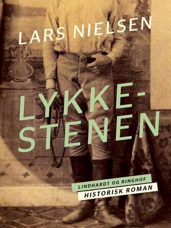 Lars Nielsen (f. 1892): Lykkestenen
