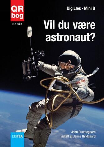 John Nielsen Præstegaard: Vil du være astronaut?